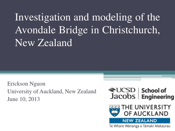 Investigation and modeling of the avondale bridge in christchurch new zealand
