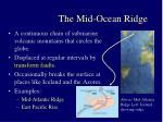the mid ocean ridge