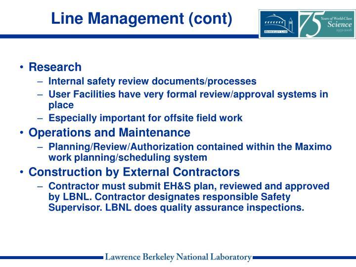 Line Management (cont)