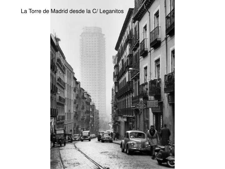 La Torre de Madrid desde la C/ Leganitos
