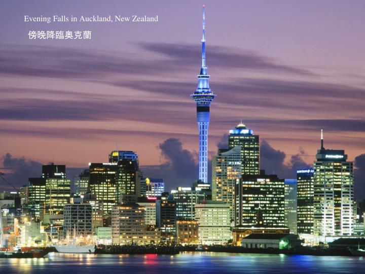 Evening falls in auckland new zealand