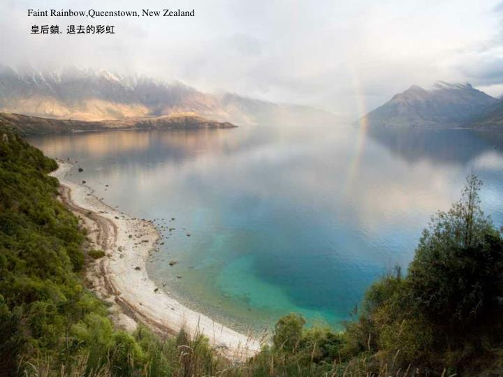 Faint Rainbow,Queenstown, New Zealand
