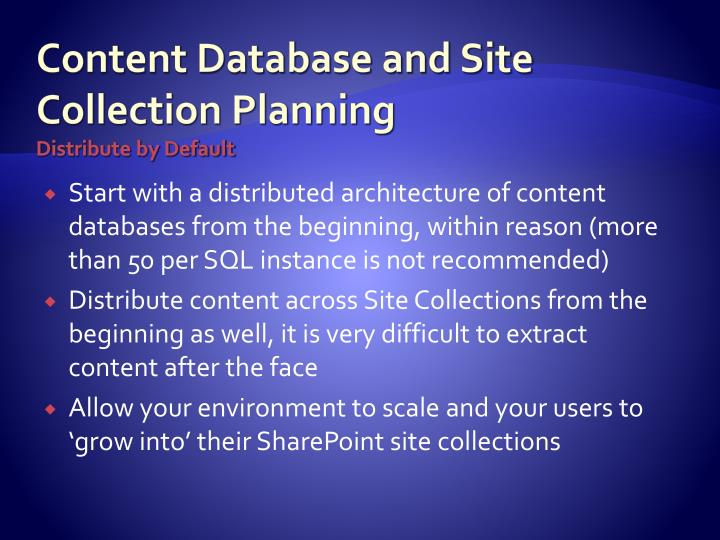 Content Database and Site Collection Planning