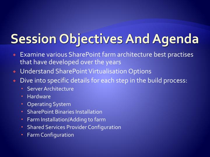 Session objectives and agenda