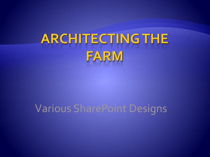Various SharePoint Designs