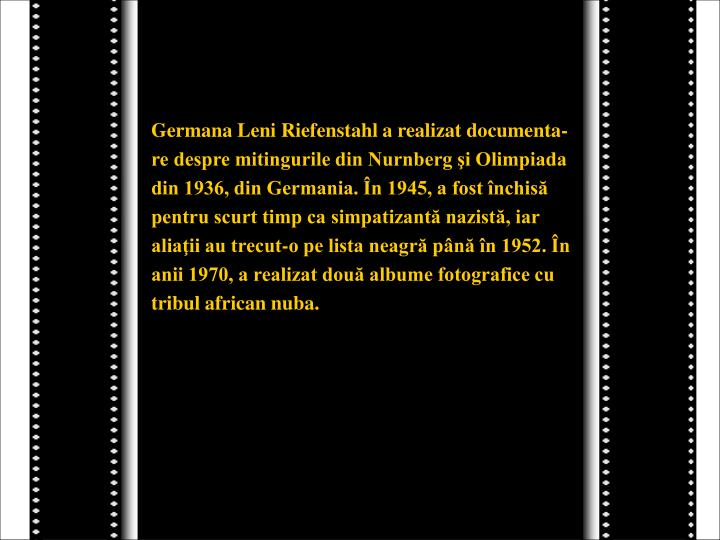 Germana Leni Riefenstahl a realizat documenta-