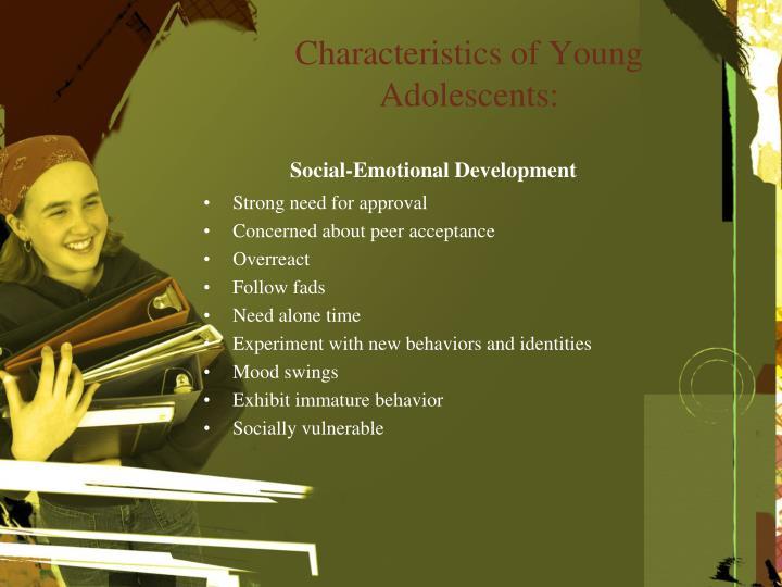 Characteristics of Young Adolescents:
