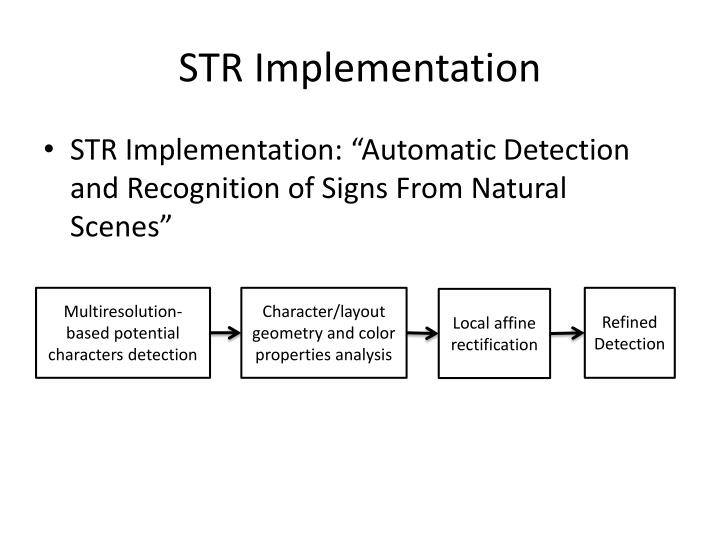 STR Implementation