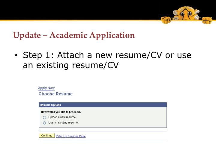 Update – Academic Application