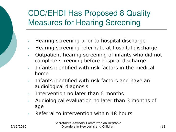 CDC/EHDI Has Proposed 8 Quality Measures for Hearing Screening