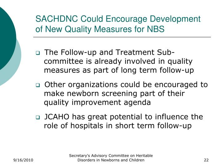 SACHDNC Could Encourage Development of New Quality Measures for NBS