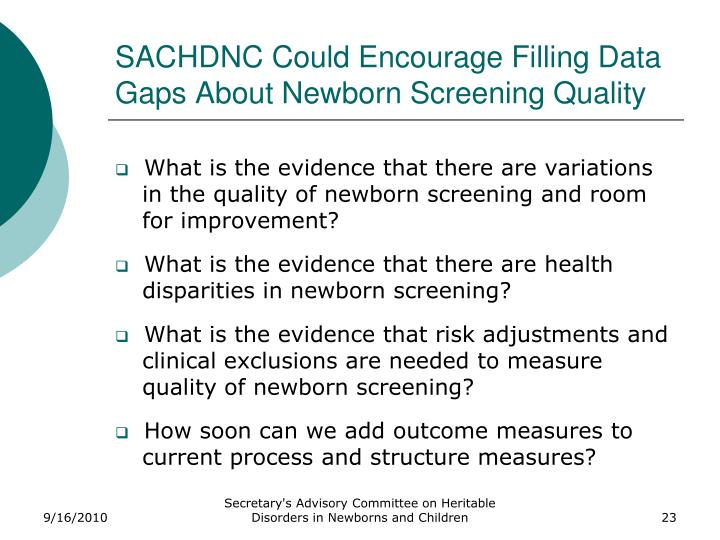 SACHDNC Could Encourage Filling Data Gaps About Newborn Screening Quality