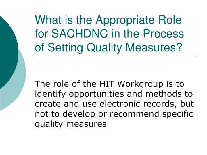 What is the Appropriate Role for SACHDNC in the Process of Setting Quality Measures?