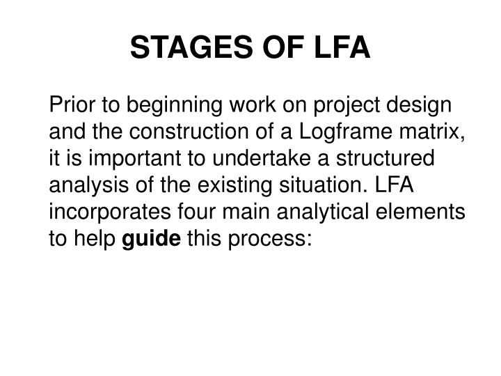STAGES OF LFA