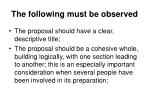 the following must be observed