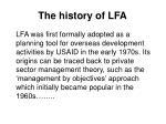 the history of lfa