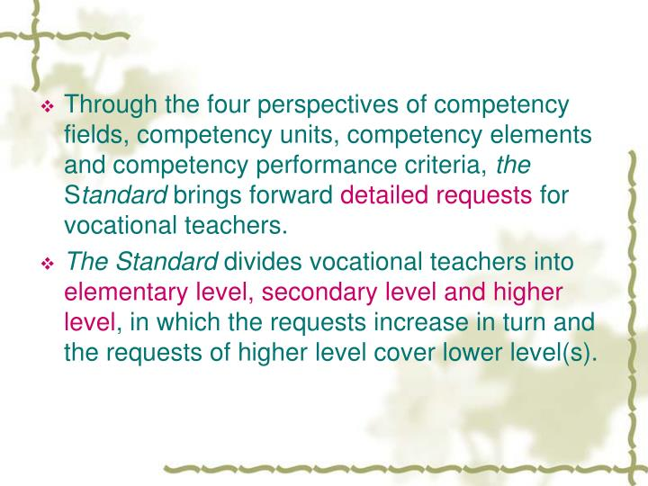 Through the four perspectives of competency fields, competency units, competency elements and competency performance criteria,
