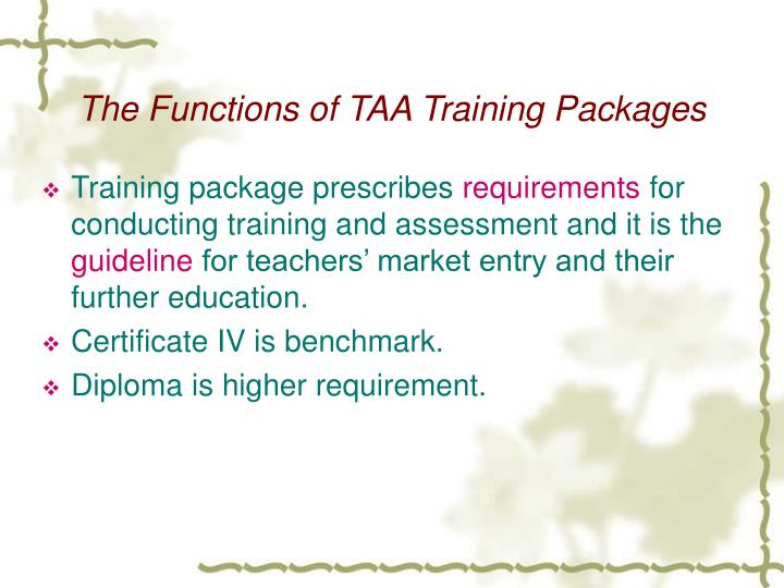The Functions of TAA Training Packages