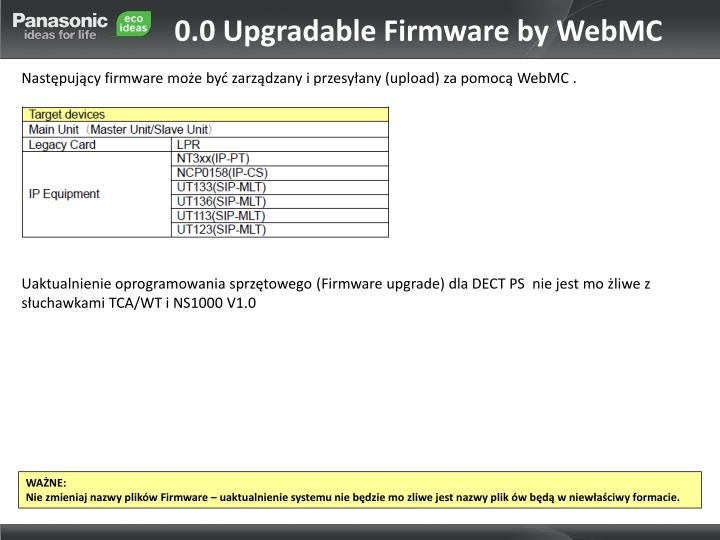 0.0 Upgradable Firmware by