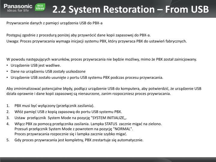2.2 System Restoration – From USB