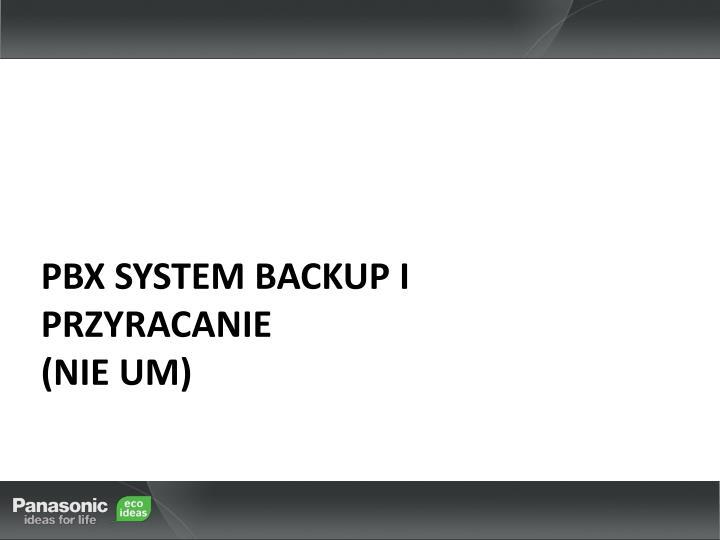 PBX System Backup