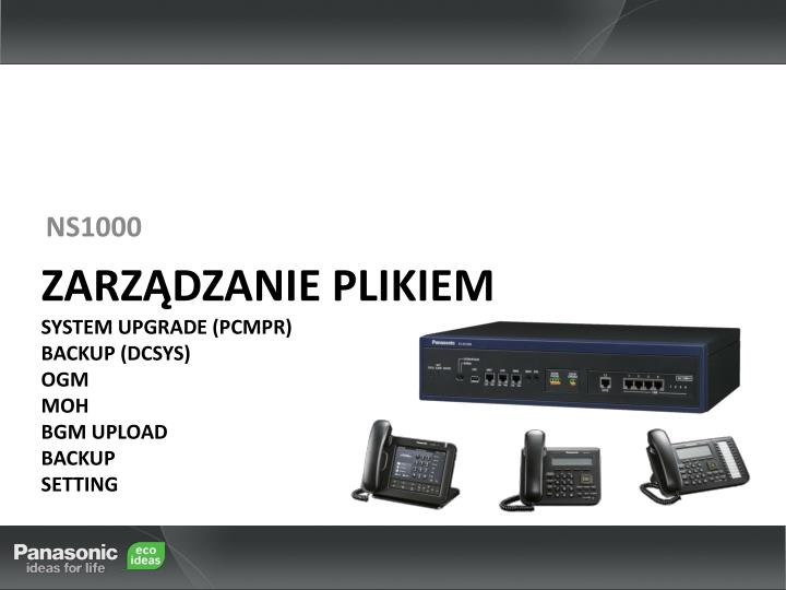 zarz dzanie plikiem system upgrade pcmpr backup dcsys ogm moh bgm upload backup setting