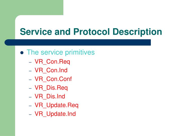 Service and Protocol Description