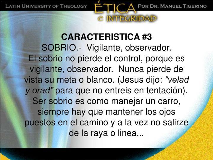 CARACTERISTICA #3