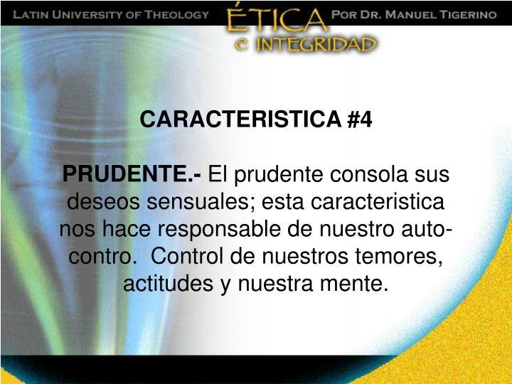 CARACTERISTICA #4
