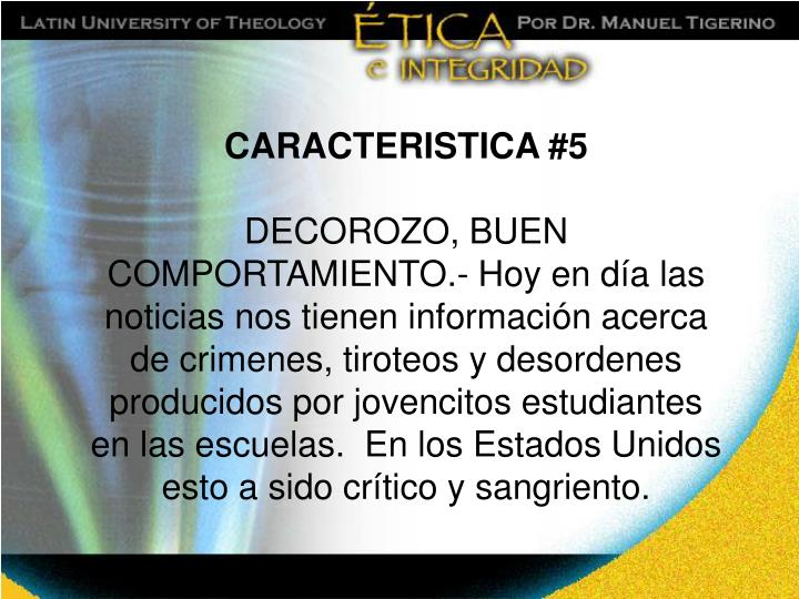 CARACTERISTICA #5