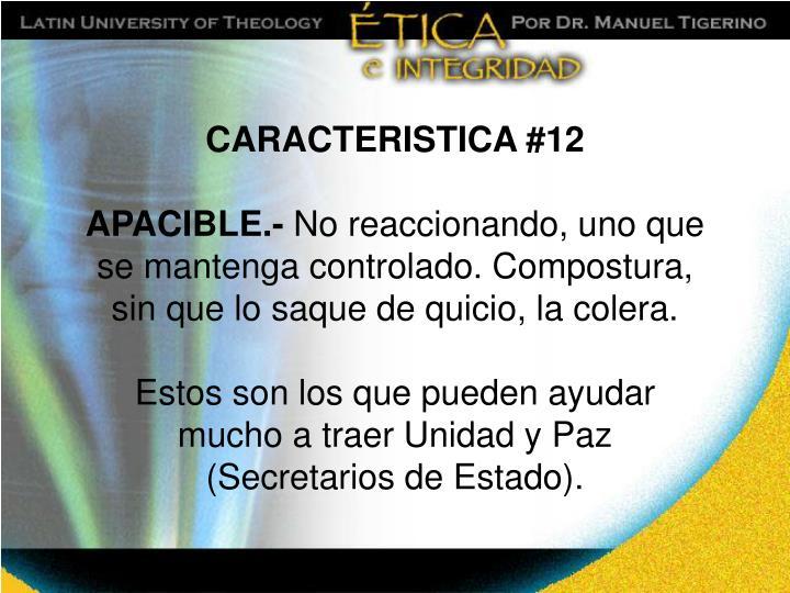 CARACTERISTICA #12