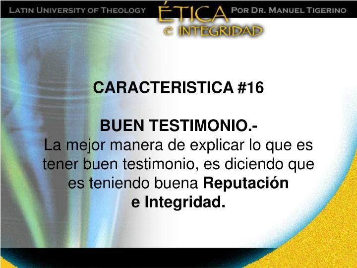 CARACTERISTICA #16