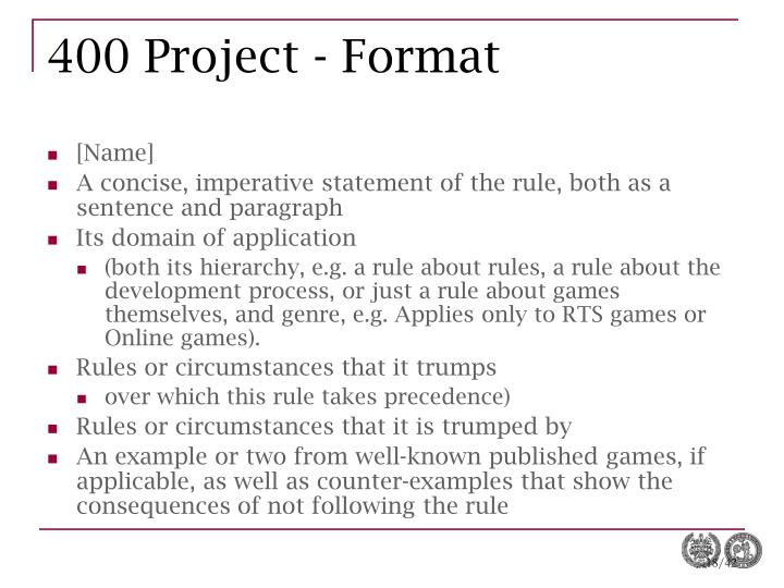 400 Project - Format