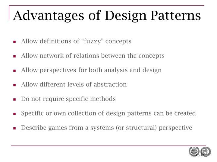 Advantages of Design Patterns