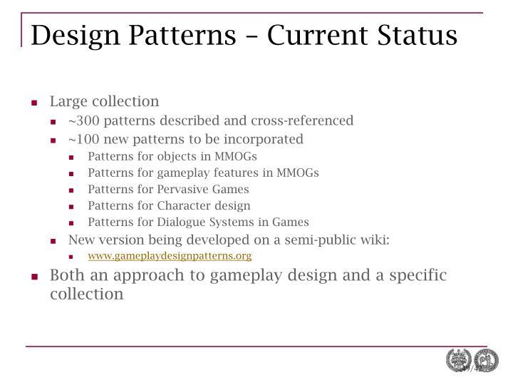Design Patterns – Current Status