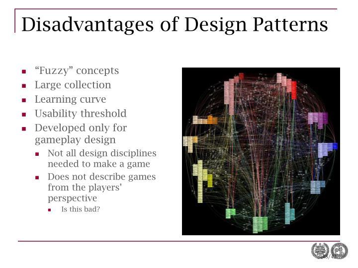 Disadvantages of Design Patterns