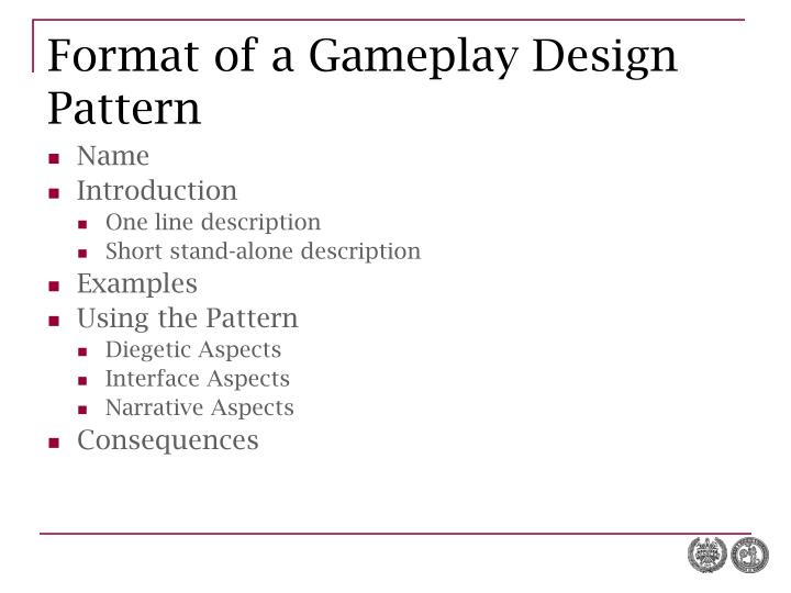 Format of a Gameplay Design Pattern