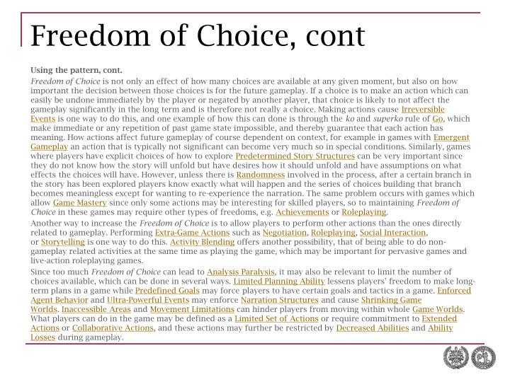 Freedom of Choice, cont