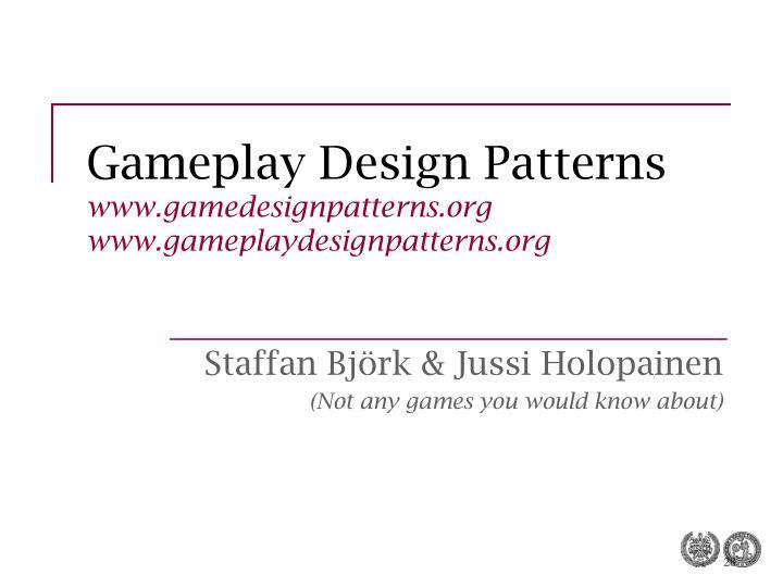 Gameplay Design Patterns