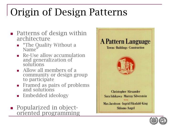 Origin of Design Patterns