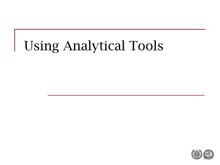 Using Analytical Tools