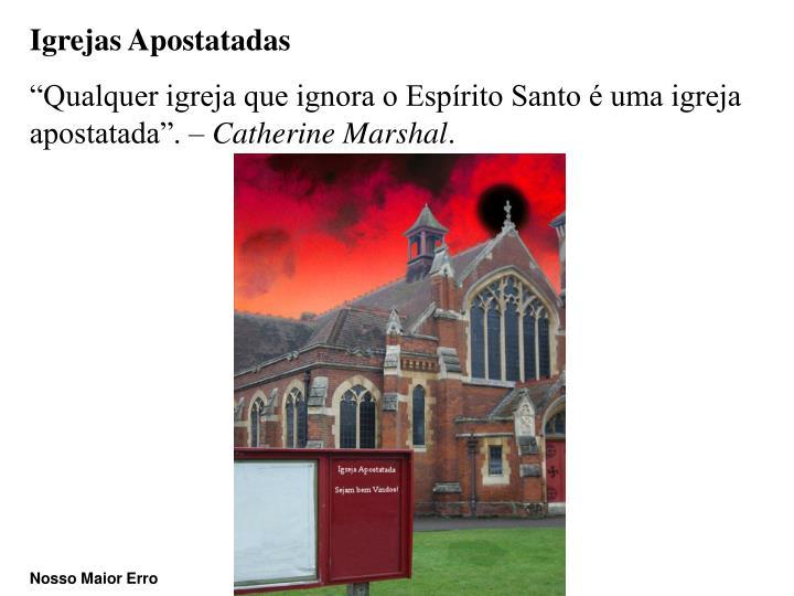 Igrejas Apostatadas