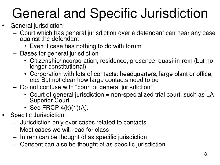 General and Specific Jurisdiction