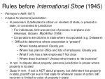 rules before international shoe 1945