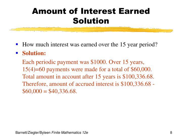 Amount of Interest Earned
