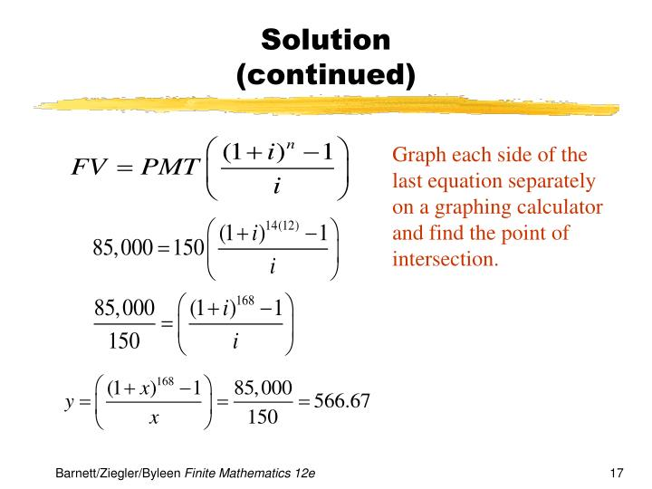 Graph each side of the last equation separately on a graphing calculator and find the point of intersection.