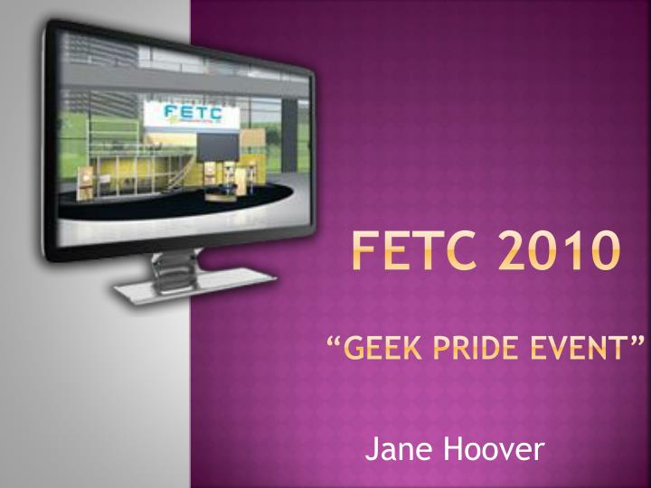 fetc 2010 geek pride event