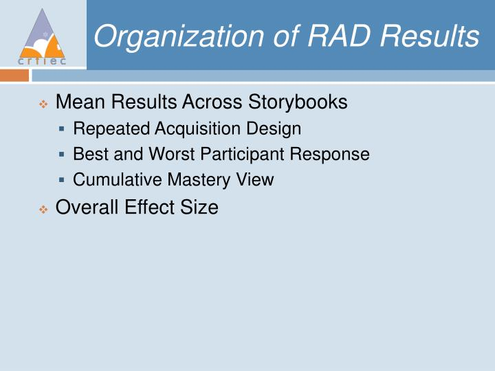 Organization of RAD Results