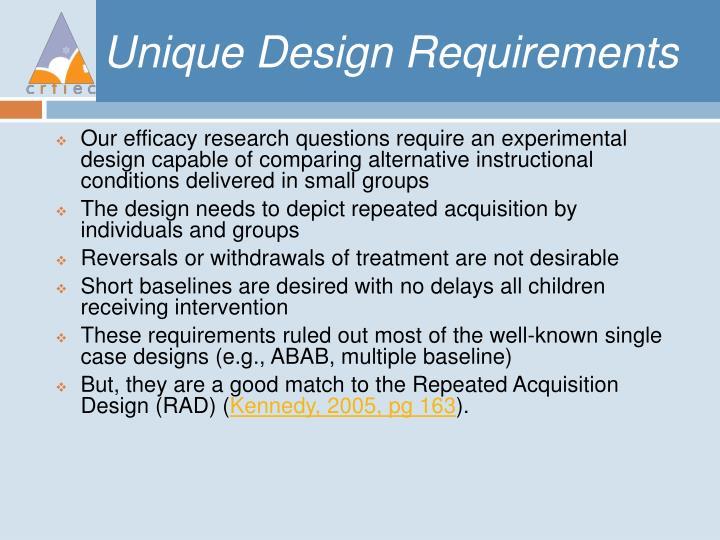 Unique Design Requirements