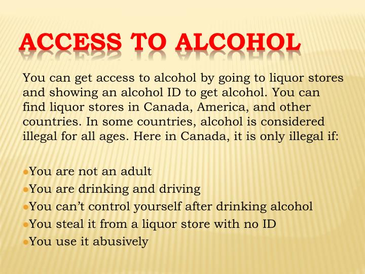 Access to alcohol
